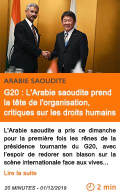 Economie g20 l arabie saoudite prend la tete de l organisation critiques sur les droits humains