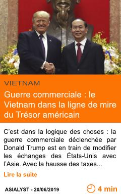 Economie guerre commerciale le vietnam dans la ligne de mire du tresor americain page001