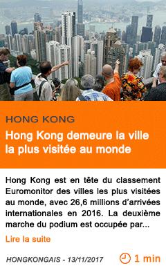 Economie hong kong demeure la ville la plus visitee au monde
