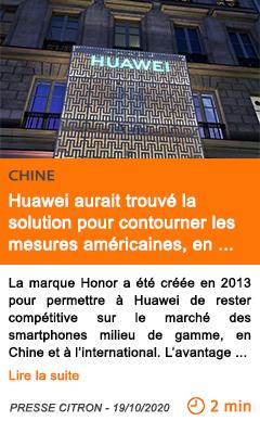 Economie huawei aurait trouve la solution pour contourner les mesures ame ricaines en se se parant d honor