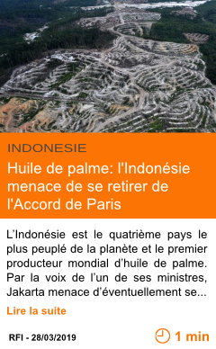 Economie huile de palme l indonesie menace de se retirer de l accord de paris page001