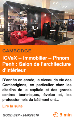 Economie icvex immobilier phnom penh salon de l architecture d interieur