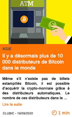 Economie il y a de sormais plus de 10 000 distributeurs de bitcoin dans le monde