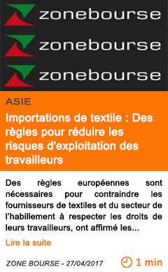 Economie importations de textile des regles pour reduire les risques d exploitation des travailleurs