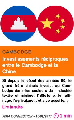 Economie investissements reciproques entre le cambodge et la chine