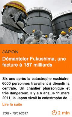 Economie japon demanteler fukushima une facture a 187 milliards