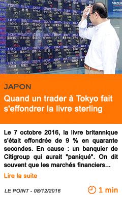 Economie japon quand un trader a tokyo fait s effondrer la livre sterling