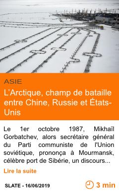 Economie l arctique champ de bataille entre chine russie et etats unis page001