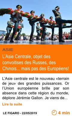 Economie l asie centrale objet des convoitises des russes des chinois mais pas des europeens page001