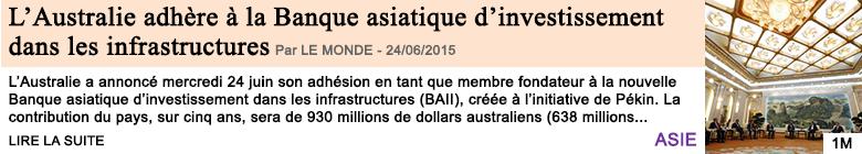 Economie l australie adhere a la banque asiatique d investissement dans les infrastructures