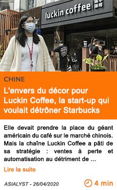 Economie l envers du decor pour luckin coffee la start up qui voulait detroner starbucks
