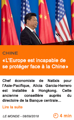 Economie l europe est incapable de se proteger face a la chine