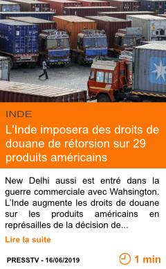 Economie l inde imposera des droits de douane de retorsion sur 29 produits americains page001