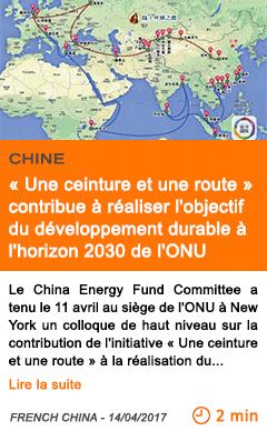 Economie l initiative une ceinture et une route contribue a realiser l objectif du developpement durable a l horizon 2030 de l onu
