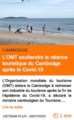 Economie l omt soutiendra la relance touristique du cambodge apres le covid 19