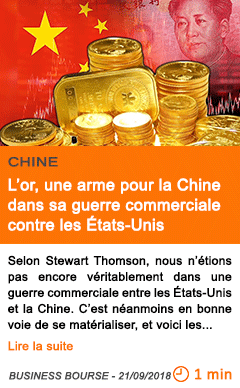 Economie l or une arme pour la chine dans sa guerre commerciale contre les etats unis