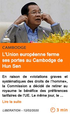 Economie l union europeenne ferme ses portes au cambodge de hun sen