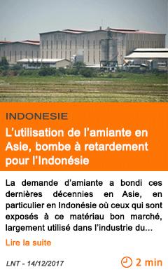 Economie l utilisation de l amiante en asie bombe a retardement pour l indonesie