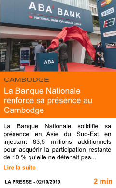 Economie la banque nationale renforce sa presence au cambodge page001