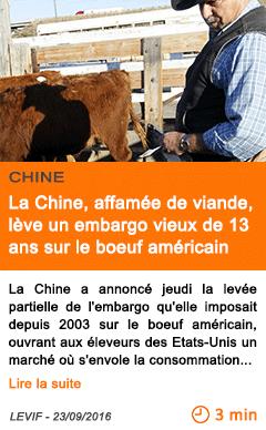 Economie la chine affamee de viande leve un embargo vieux de 13 ans sur le boeuf americain
