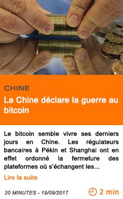 Economie la chine declare la guerre au bitcoin