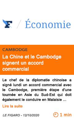 Economie la chine et le cambodge signent un accord commercial