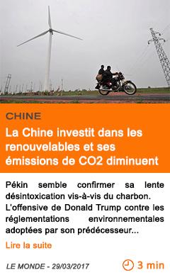 Economie la chine investit dans les renouvelables et ses emissions de co2 diminuent