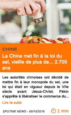 Economie la chine met fin a la loi du sel vieille de plus de 2