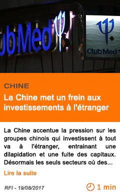 Economie la chine met un frein aux investissements a l etranger