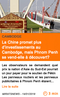 Economie la chine promet plus d investissements au cambodge mais phnom penh se vend elle a decouvert