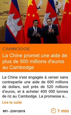 Economie la chine promet une aide de plus de 500 millions d euros au cambodge page001