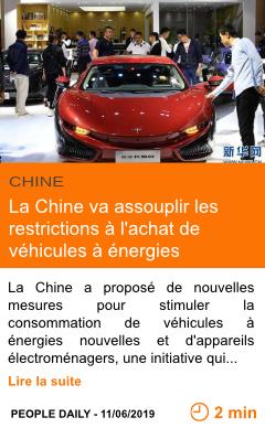 Economie la chine va assouplir les restrictions a l achat de vehicules a energies nouvelles page001