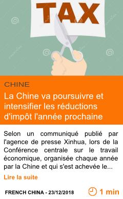 Economie la chine va poursuivre et intensifier les reductions d impot l annee prochaine page001