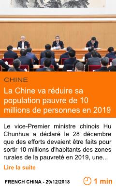 Economie la chine va reduire sa population pauvre de 10 millions de personnes en 2019 page001