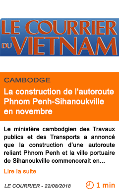 Economie la construction de l autoroute phnom penh sihanoukville en novembre 1