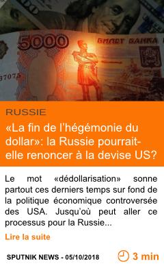 Economie la fin de l hegemonie du dollar la russie pourrait elle renoncer a la devise us page001