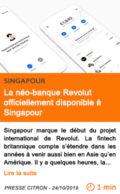 Economie la neo banque revolut officiellement disponible a singapour