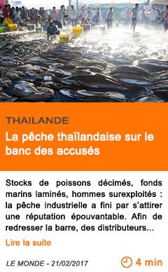 Economie la peche thailandaise sur le banc des accuses