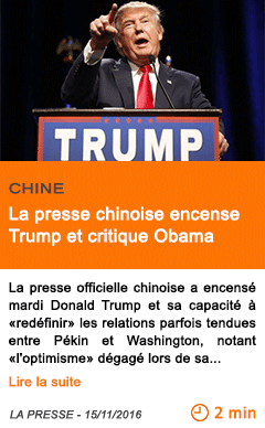 Economie la presse chinoise encense trump et critique obama