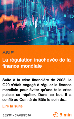 Economie la regulation inachevee de la finance mondiale