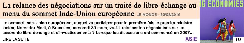 Economie la relance des negociations sur un traite de libre echange au menu du sommet inde union europeenne