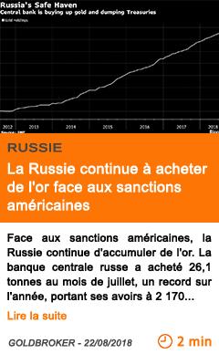 Economie la russie continue a acheter de l or face aux sanctions americaines