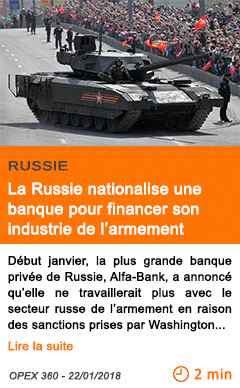 Economie la russie nationalise une banque pour financer son industrie de l armement