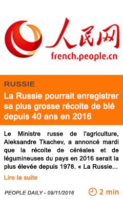 Economie la russie pourrait enregistrer sa plus grosse recolte de ble depuis 40 ans en 2016