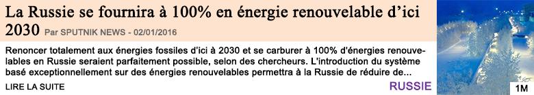 Economie la russie se fournira a 100 en energie renouvelable d ici 2030