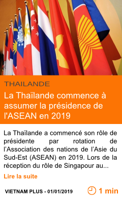 Economie la thailande commence a assumer la presidence de l asean en 2019