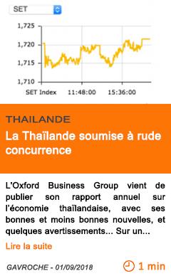 Economie la thailande soumise a rude concurrence
