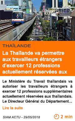 Economie la thailande va permettre aux travailleurs etrangers d exercer 12 professions actuellement reservees aux thais