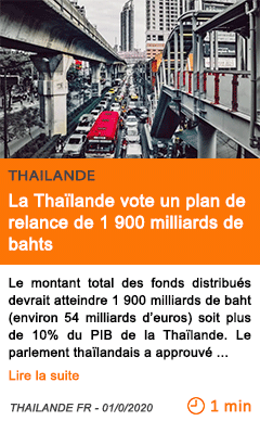 Economie la thailande vote un plan de relance de 1 900 milliards de bahts