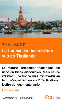 Economie la transaction immobiliere vue de thailande
